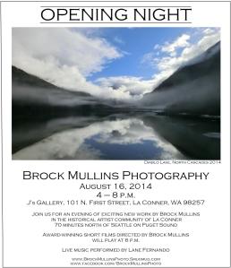 Brock Mullins Opening August 16 Final